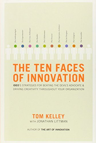 145 best books images on pinterest author book cover art and book the ten faces of innovation ideos strategies for defeating the devils advocate and driving creativity throughout your organization by tom kelley fandeluxe Images