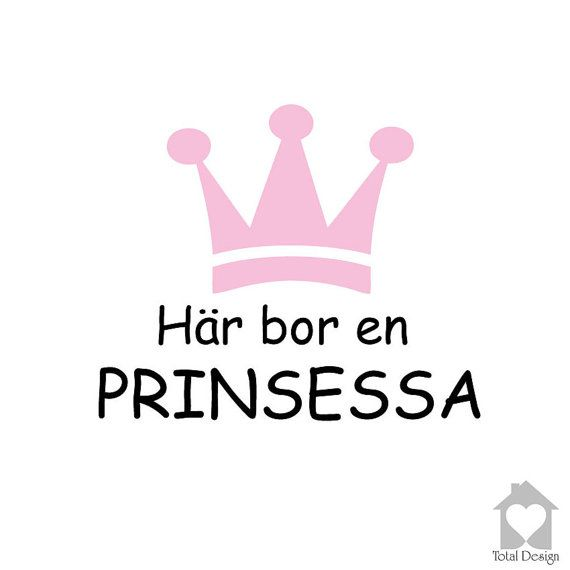 Här bor en prinsessa - Vinyl Wall Decal, Vinyl Wall Decor,Vinyl Decal,Wall Decal, wall stickers, väggord, väggtext, väggdekor, 1108_
