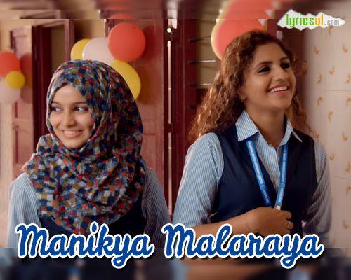 Manikya Malaraya Poovi Lyrics:Manikya Malaraya Poovi Song from Oru Adaar Love is sung by Vineeth Sreenivasan and composed by Shaan Rahman. Song: Manikya Malaraya Poovi Movie: Oru Adaar Love (2018) Singer(s): Vineeth Sreenivasan Original Composer: Thalassery K Refeeque Music :