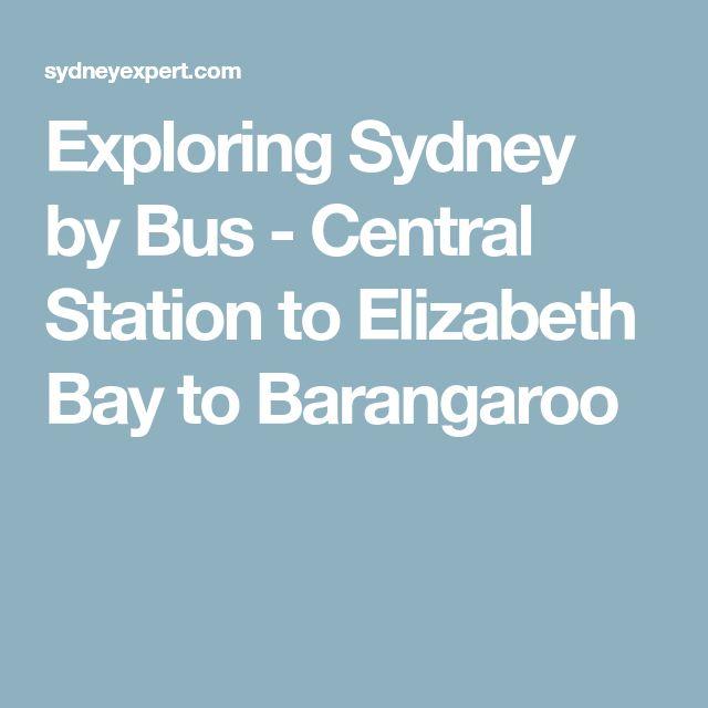 Exploring Sydney by Bus - Central Station to Elizabeth Bay to Barangaroo