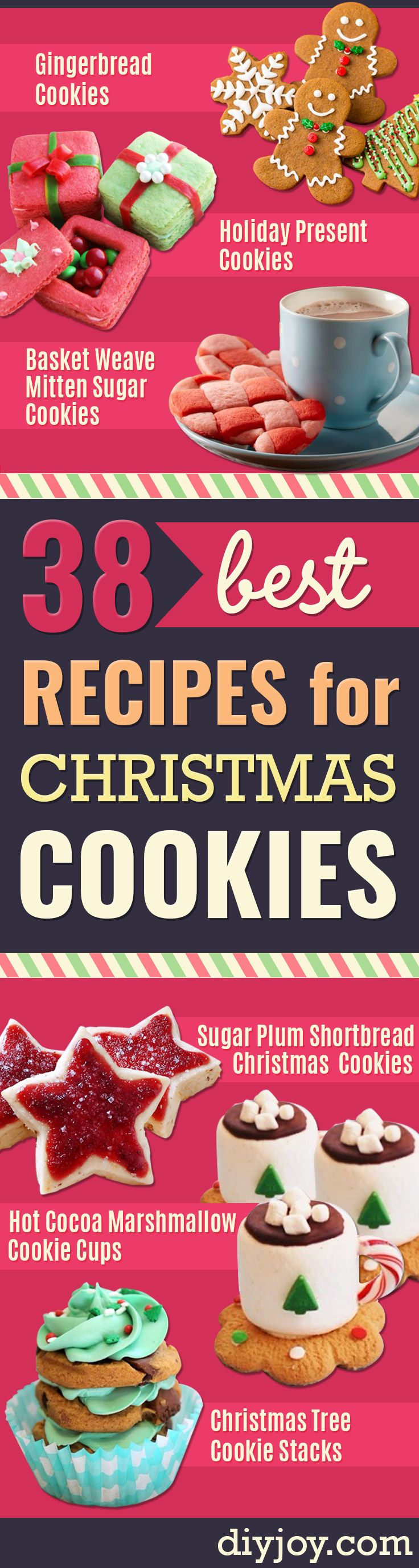 38 Best Recipes for Christmas Cookies - Easy Decorated Holiday Cookies - Candy Cookie Recipes Ideas for Kids - Traditional Favorites and Gluten Free and Healthy Versions - Quick No Bake Cookies and Last Minute Desserts for the Holidays http://diyjoy.com/best-christmas-cookie-recipes