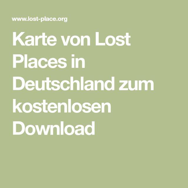 Karte von Lost Places in Deutschland zum kostenlosen Download