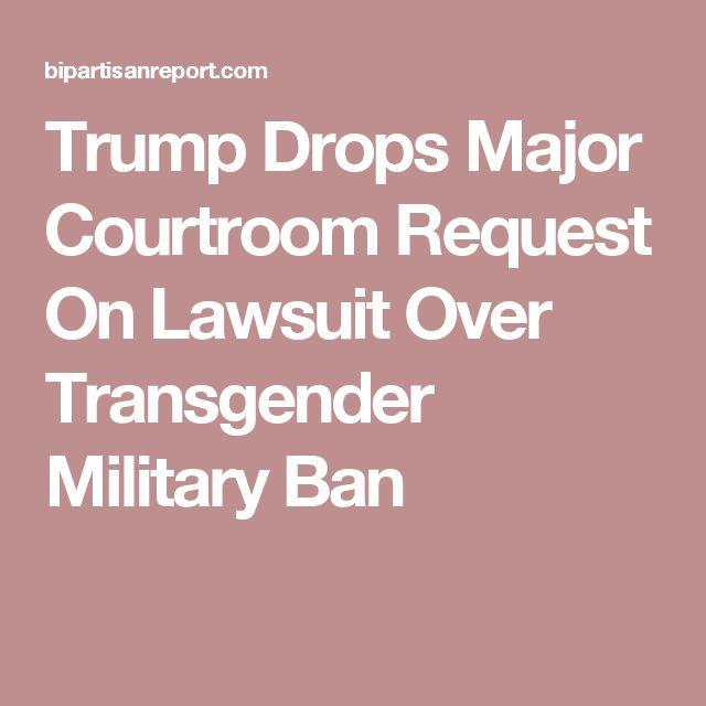 Trump Drops Major Courtroom Request On Lawsuit Over Transgender Military Ban