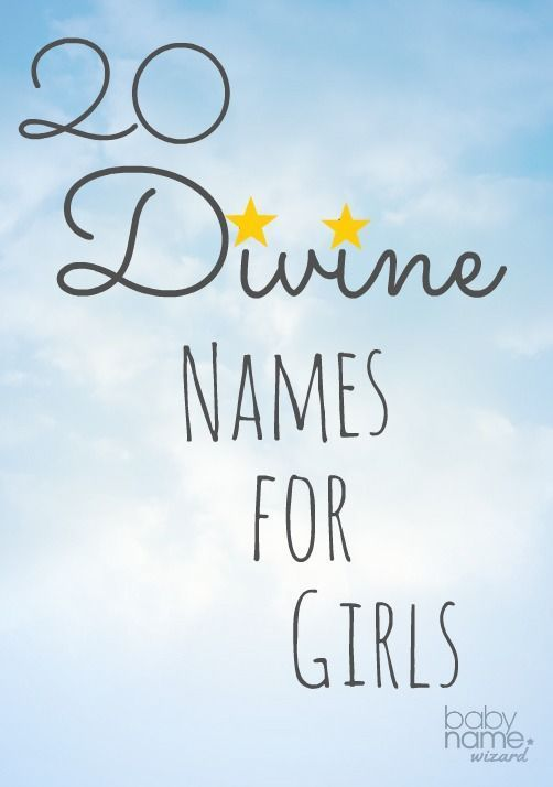20 Divine Names for Girls! #babynames