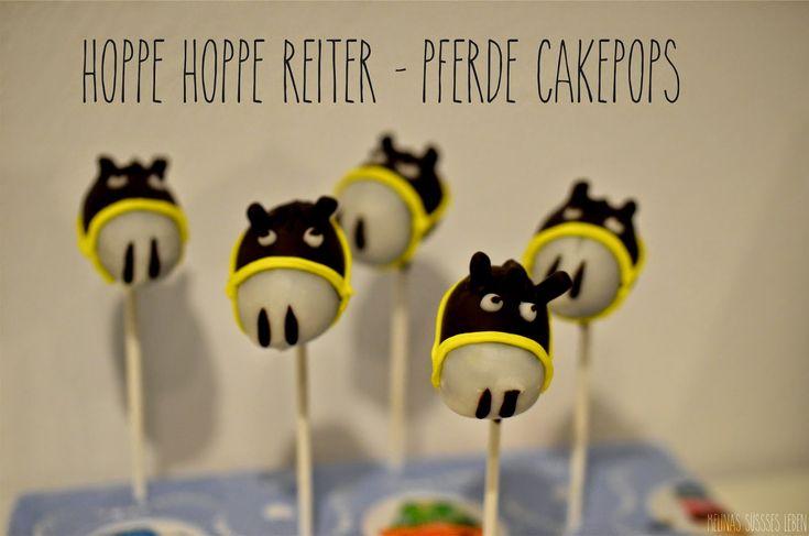 Melina's süßes Leben: Hoppe Hoppe Reiter - Pferde Cake-Pops