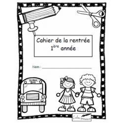 Cahier d'activités de la rentrée scolaire - 1re année