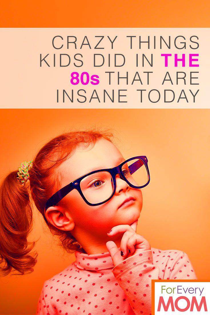 80s kids were insane