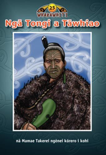 Nga Tongi a Tawhiao Book 25 (reader from the Whakawhiti series)