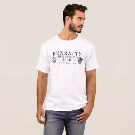 Bunratty Chess Festival 2018 - 25th Anniversary T-Shirt - tap, personalize, buy right now!