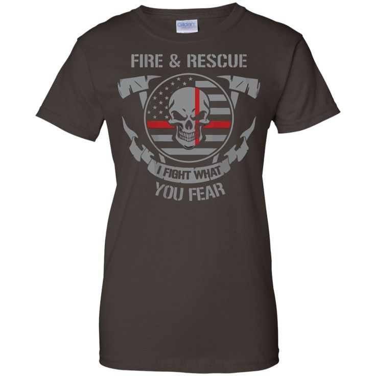 fire figher Recure I flight what you fear Ladies Custom 100% Cotton T-Shirt