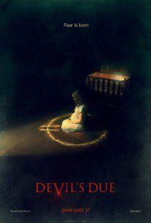 """Vamonos a ver """"El Heredero Del Diablo"""" (Devil's Due), haber que tal esta, aunque IMDB diga que tiene score de 4.7 de 10"""
