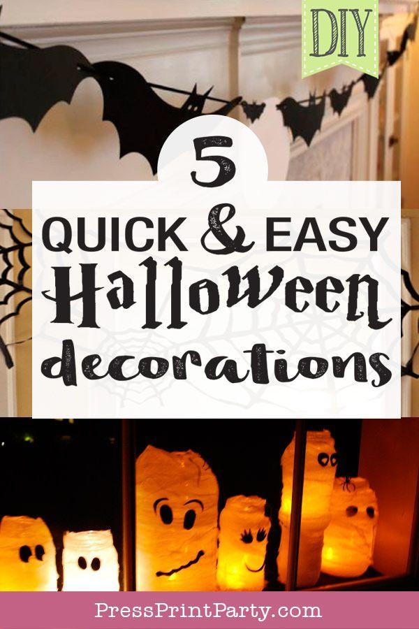 5 Quick Easy Halloween Decorations Press Print Party Easy Halloween Decorations Cheap Halloween Decorations Easy Halloween
