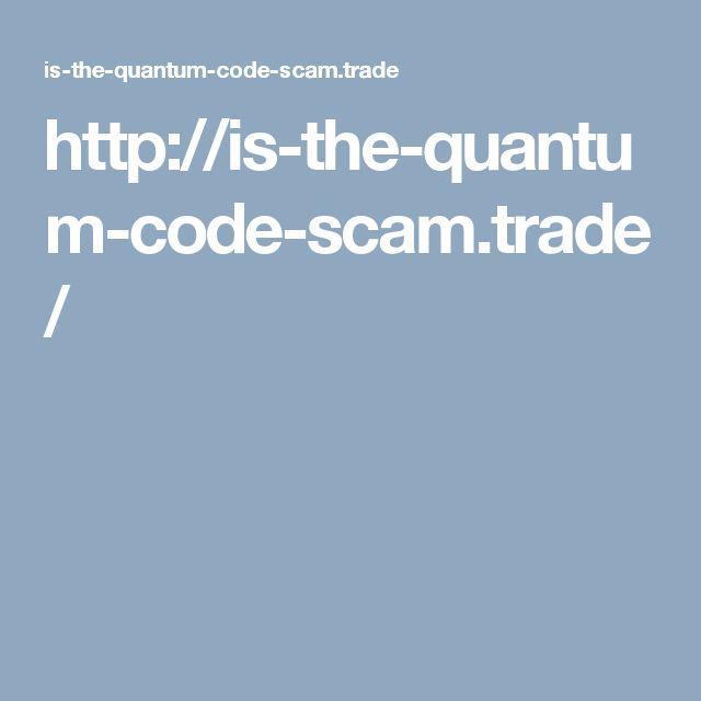 http://is-the-quantum-code-scam.trade/