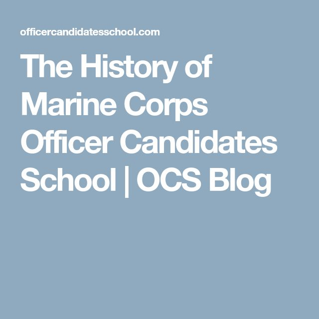 The History of Marine Corps Officer Candidates School | OCS Blog