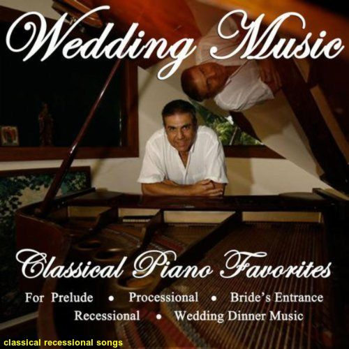 Wedding Recessional Songs Piano: A Good Way To Limit The Cost Of Your Wedding, Especially