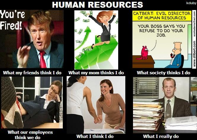Human Resources! What is it that personnel do again?
