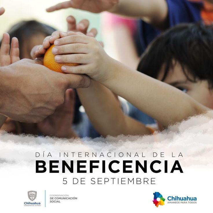 5 de septiembre: Día Internacional de la Beneficencia. #ComSocChih #GobiernodeChihuahua