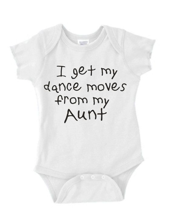 I get my dance moves from my Aunt niece or by KIDSROCKCLOTHING, $9.99