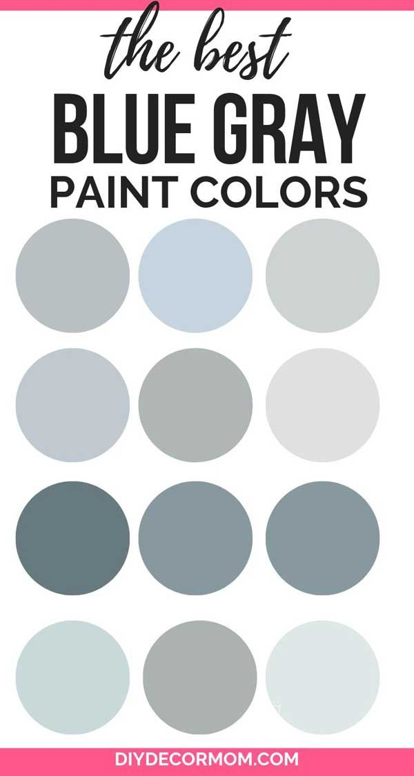 The Best Blue Gray Paint Colors For Your Home From Sherwin Williams Behr And Benjamin Moore These B Blue Gray Paint Grey Paint Colors Blue Gray Paint Colors