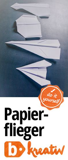 Ran ans #Papier und lasst eure #Flieger starten: Erinnert ihr euch noch an euren Papierflieger-Favoriten? Anleitungen für 4 verschiedene Flieger findest du in unserem #Bastelblog! #büroshop24 #diy #selbstgemacht #basteln #kinder