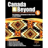 Canada & Beyond: Grade 5 - First Nations & Europeans in New France & Early Canada