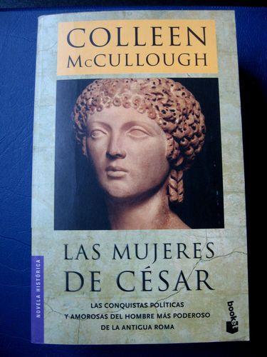 """Colleen McCullough """"Las Mujeres de Cesar"""" Spanish Edition Libro en Español"""