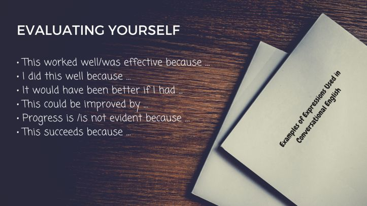 Examples of Expressions Used in Conversational English - EVALUATING YOURSELF
