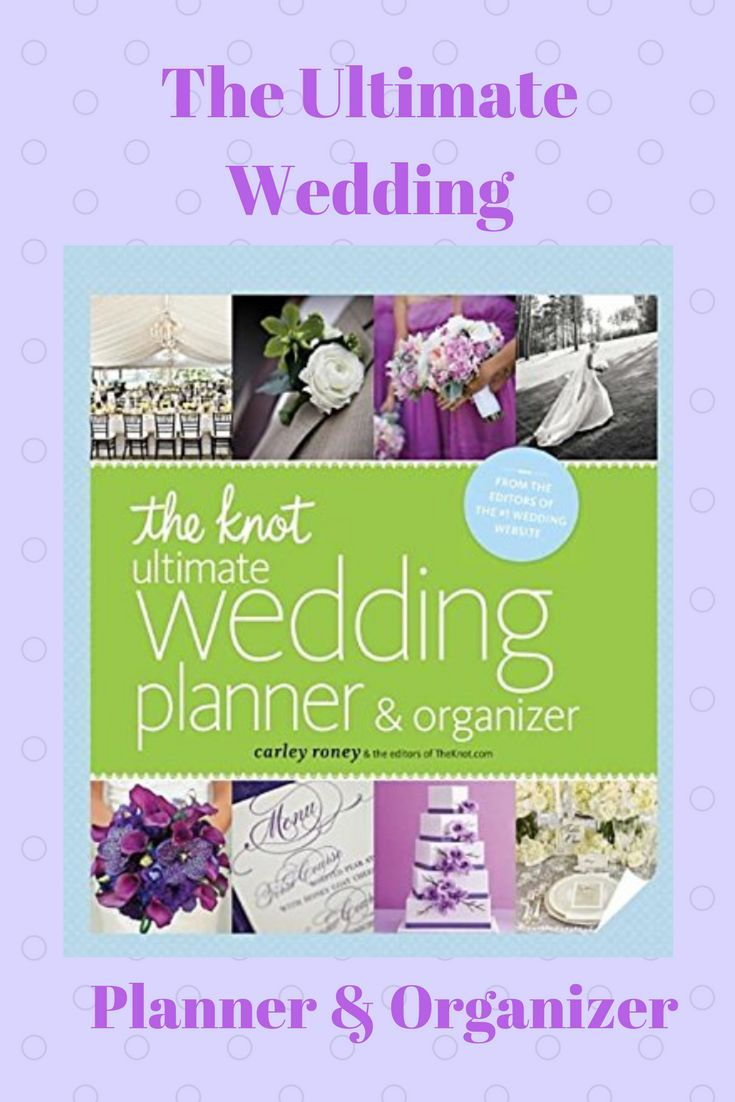 For The First Time The Go To Wedding Website The Knot Has Compiled All Their Wedding Organizer Planner Planner Organizer Binder Wedding Planning On A Budget