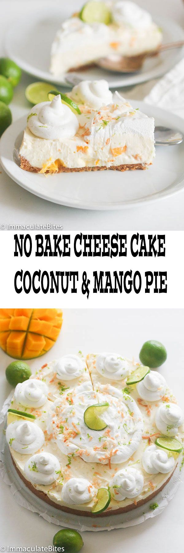 No Bake Key Lime Mango Coconut Cheese Cake Pie- This luscious cake is full of amazing lime and coconut flavor! Moist, creamy and So heavenly! Perfectly sweet, tart and Sinfully Good!