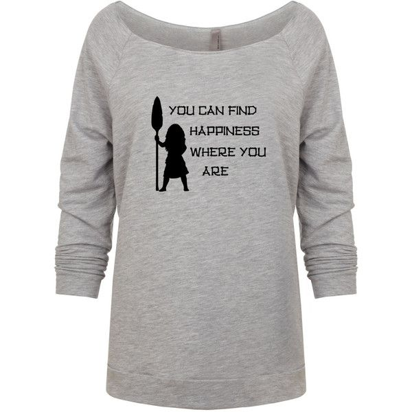 Disney Moana Inspired You Can Find Happiness Where You Are Sweatshirt ($22) ❤ liked on Polyvore featuring tops, hoodies, sweatshirts, silver, women's clothing, raglan sleeve shirts, stretch shirt, lightweight shirts, lightweight sweatshirts and three quarter sleeve shirts