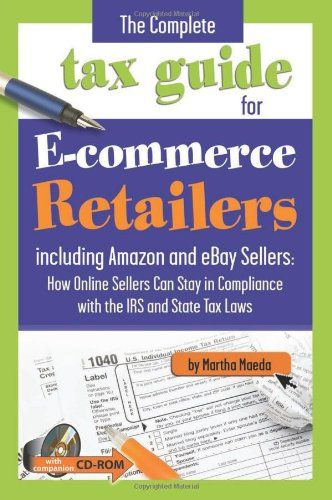 27 best good reads for retailers images on pinterest shops retail the complete tax guide for e commerce retailers including amazon and ebay sellers how fandeluxe Images
