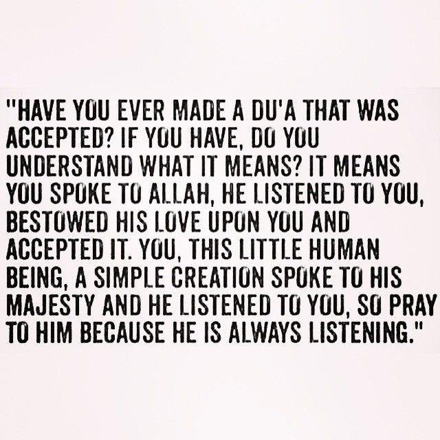 ***Yep, I've had duas answered. Subhan'Allah