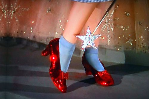 Dorothy's Red Ruby Slippers from the Wizard of Oz. There's no place like home Toto!