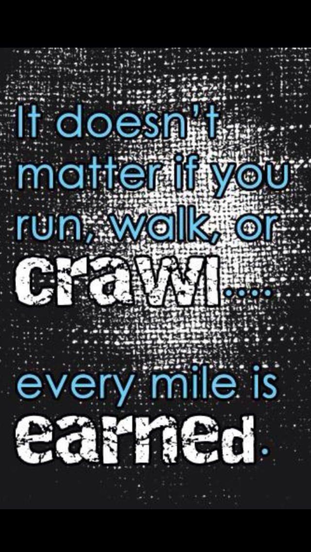 RUN OR WALK ITS A MILE