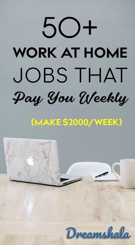 51 work at home jobs that pay you weekly. #workath…