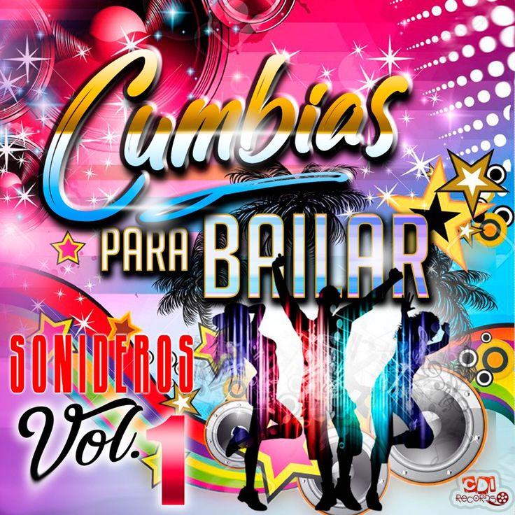 ?Sonideros (Vol. 1) by Cumbias Para Bailar, Los Llamadores