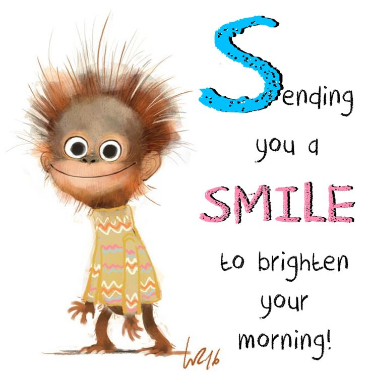 Sending You A Smile To Brighten Your Morning Cute Good Morning Quotes Good Morning Quotes Good Day Quotes