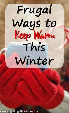 Winter gets super cold, but you don't have to spend a fortune heating up your house! Here are frugal ways to keep warm and keep the energy bills low.