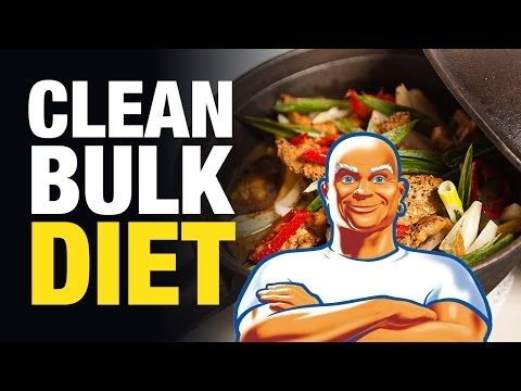Bulking Diet: The Perfect Clean Bulk Diet For Maximum Muscle And Minimal Fat