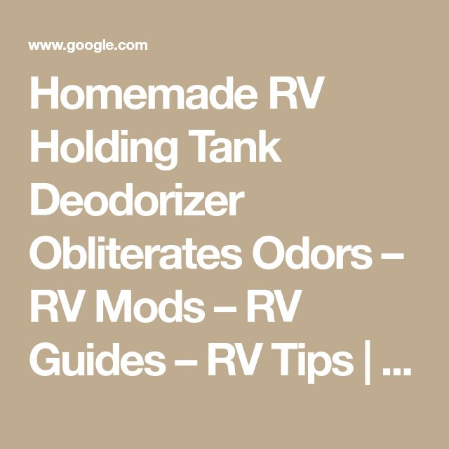 Homemade RV Holding Tank Deodorizer Obliterates Odors – RV Mods – RV Guides – RV Tips | DoItYourselfRV #rvtips