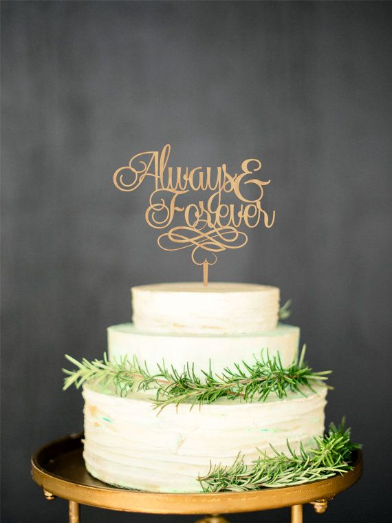 Always Forever Cake Topper Wood Rustic TopperPersonalized Gold Silver