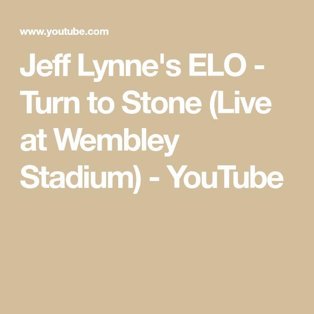 Jeff Lynne's ELO - Turn to Stone (Live at Wembley Stadium) - YouTube
