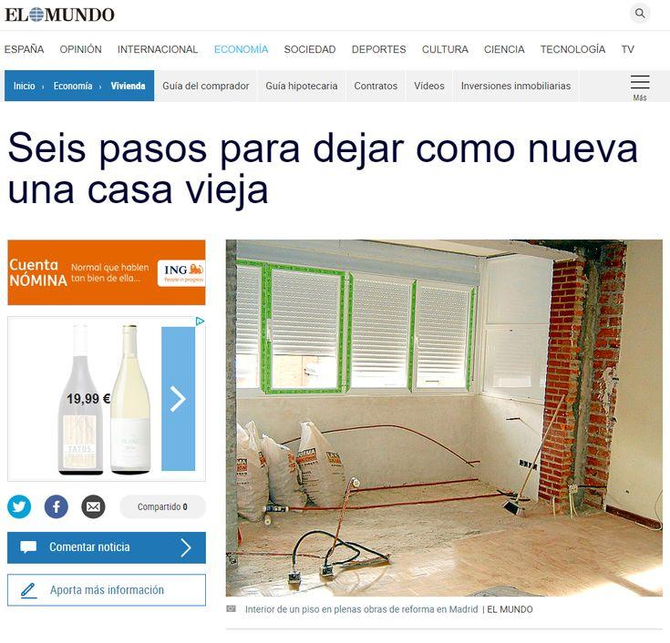 """Entrevista para el periódico """"El Mundo"""" Seis pasos para dejar como nueva una casa vieja – REFORMAMADRID.BLOG"""