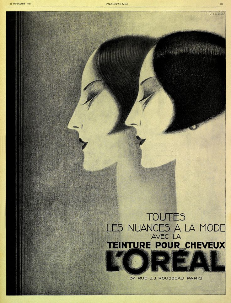 """French announcement for L'Oreal hair dye, 1927, with an #illustration of two women's heads in profile: """"All shades in fashion"""". Illustration of Claude. #art"""