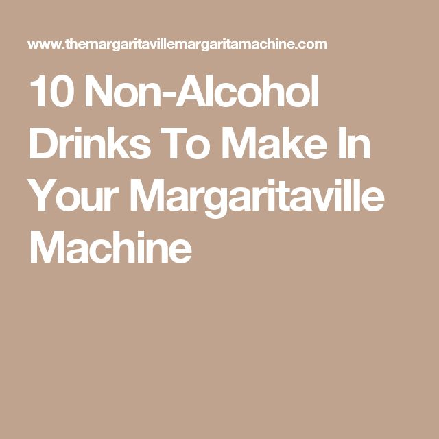 10 Non-Alcohol Drinks To Make In Your Margaritaville Machine