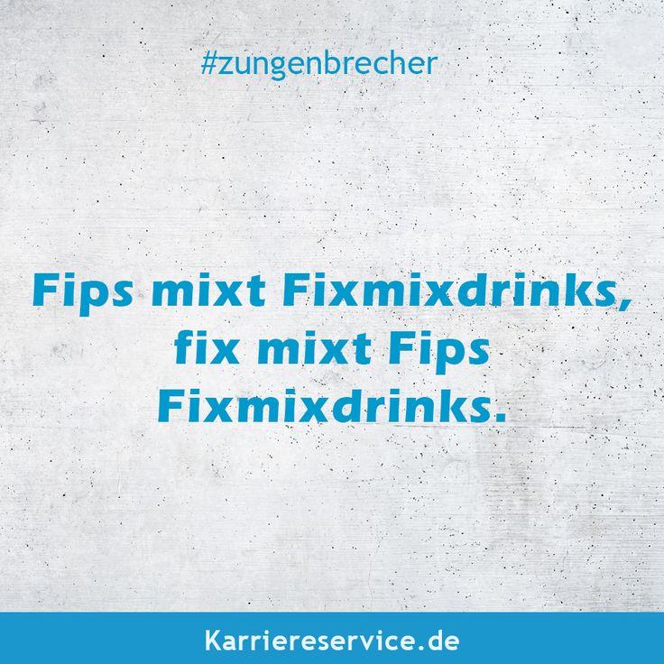 Witziger Zungenbrecher Fips mixt Fixmixdrinks, fix mixt