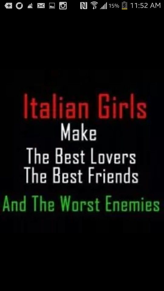 Famous Quotes About Friends And Enemies : Italian girls make the best lovers friends and worst enemies quotes good ones