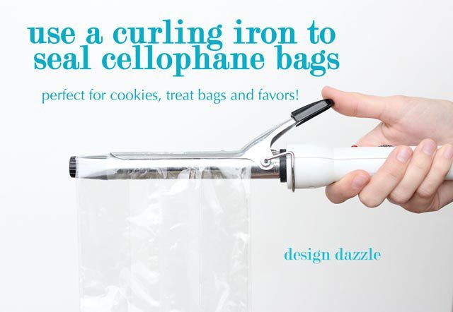 Use a curling iron to heat seal cellophane bags (not plastic bags but cello). This is perfect way to make party favors for cookies, etc. - Design Dazzle