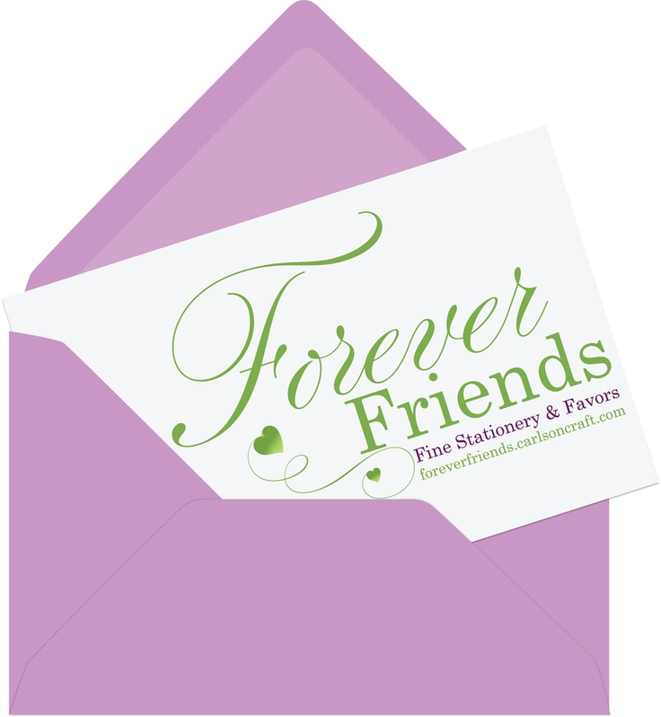 Forever Friends Fine Stationery & Favors will provide you with fine stationery, favors and accessories for the most special day in your life. We will also help you customize your invitations to match your style and theme. Call Beth today to set up your free consultation. http://foreverfriends.carlsoncraft.com