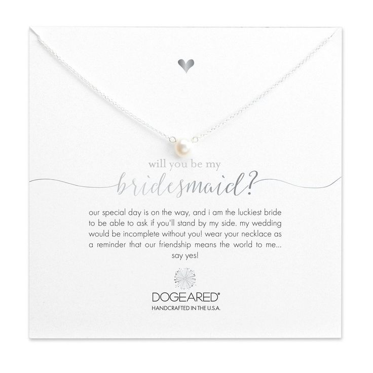 I could never say 'I Do' without you! Will you stand by my side as you have so many times before? Dogeared Bridal has meaning and sentiment for all of your moments. Share this small button white pearl necklace as a reminder that our friendship means the world to me… say yes!